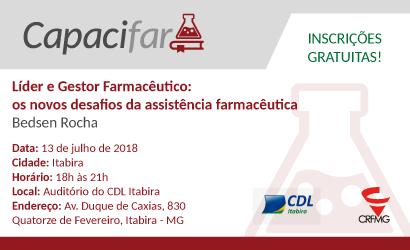 CAPACIFAR: Líder e Gestor Farmacêutico: os novos desafios da assistência farmacêutica em Itabira